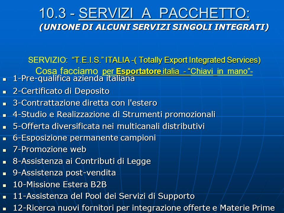 10. 3 - SERVIZI A PACCHETTO: SERVIZIO: T. E. I. S