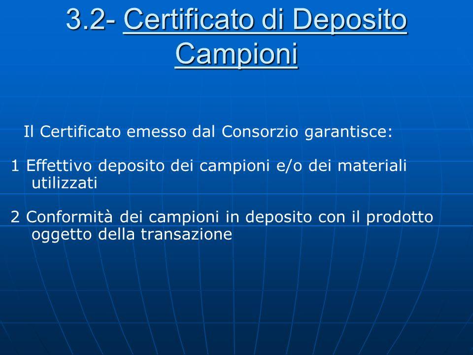 3.2- Certificato di Deposito Campioni