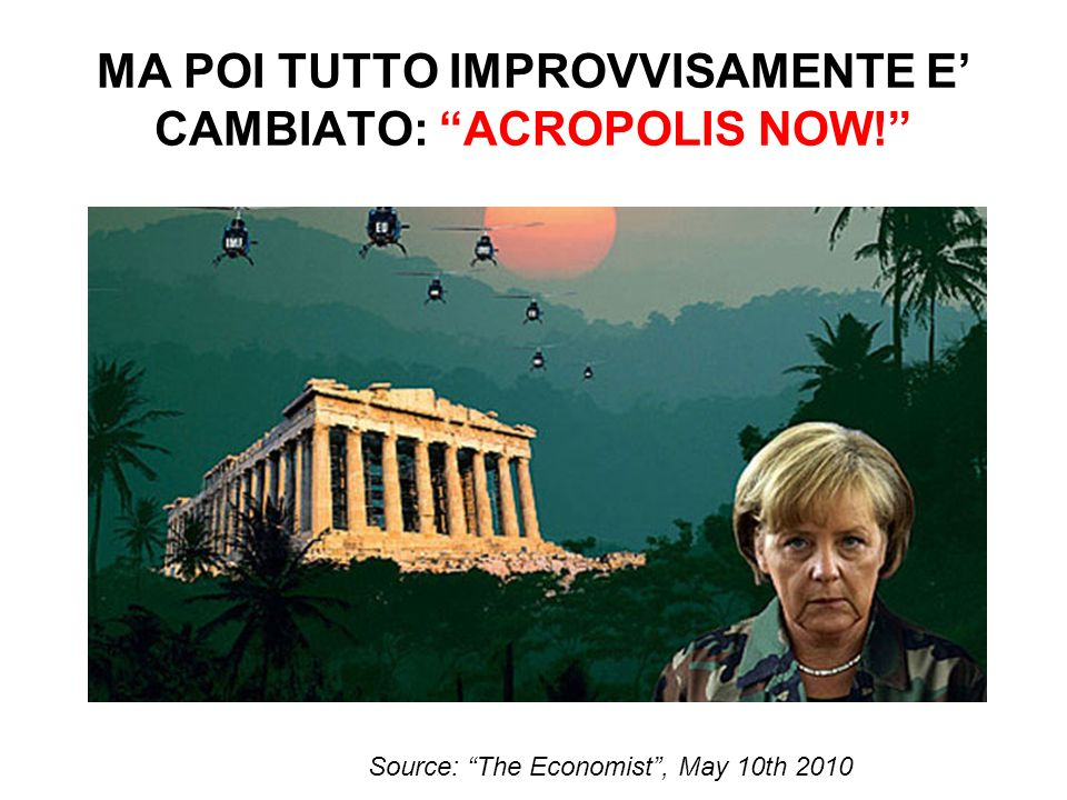 MA POI TUTTO IMPROVVISAMENTE E' CAMBIATO: ACROPOLIS NOW!