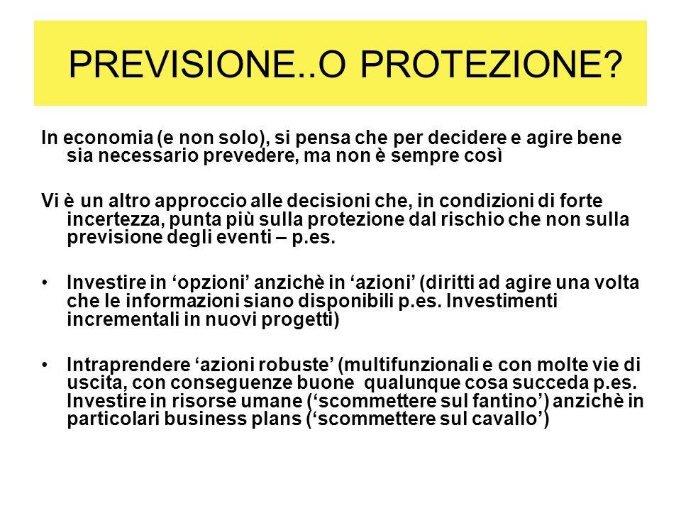PREVISIONE..O PROTEZIONE