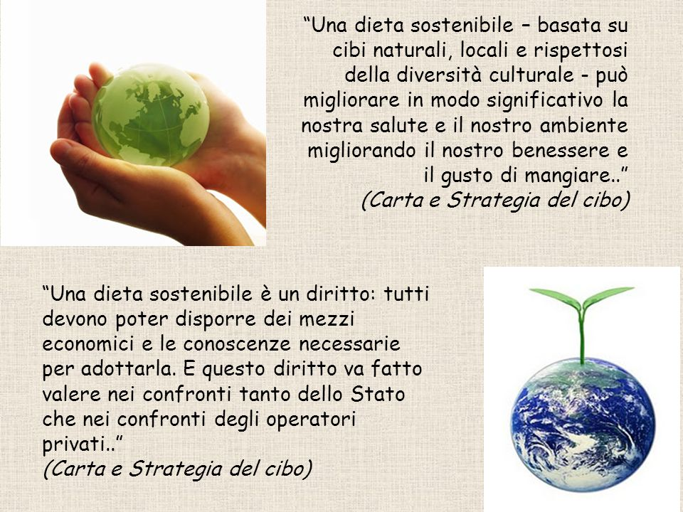 Una dieta sostenibile – basata su cibi naturali, locali e rispettosi