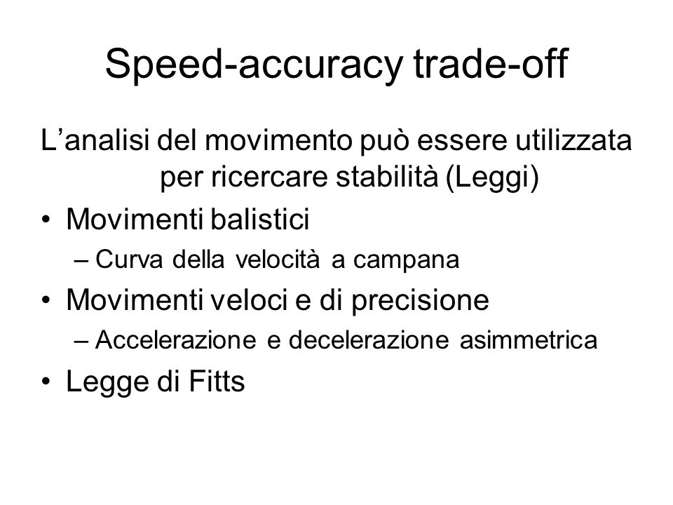 Speed-accuracy trade-off