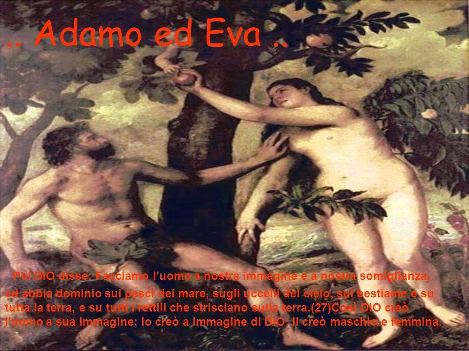 .. Adamo ed Eva ..