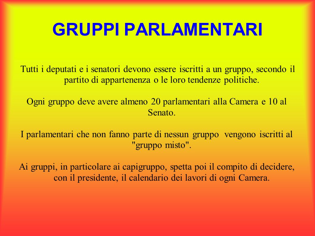 Gruppi parlamentari tutti i deputati e i senatori devono for Lavori parlamentari
