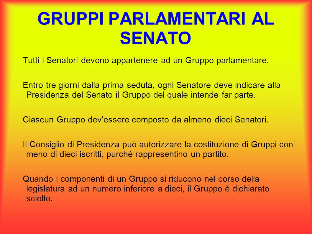 Gruppi parlamentari tutti i deputati e i senatori devono for Parlamentari numero