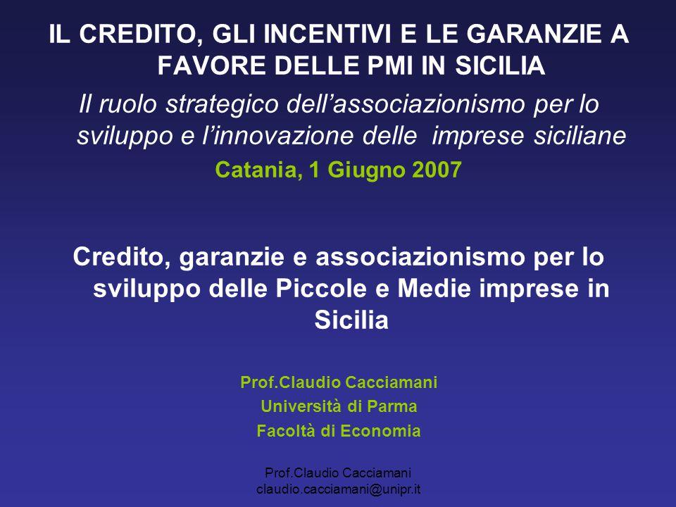 IL CREDITO, GLI INCENTIVI E LE GARANZIE A FAVORE DELLE PMI IN SICILIA
