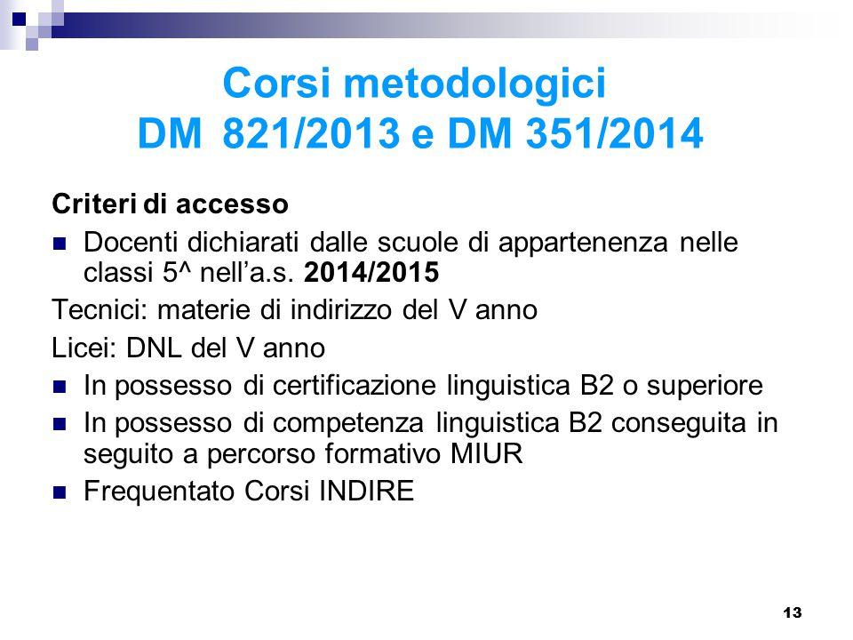 Corsi metodologici DM 821/2013 e DM 351/2014