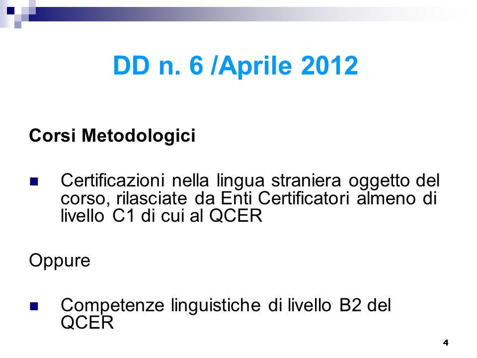 DD n. 6 /Aprile 2012 Corsi Metodologici