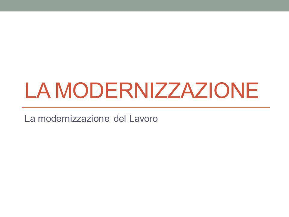 La modernizzazione del Lavoro