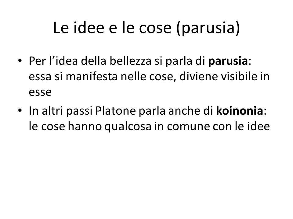 Le idee e le cose (parusia)
