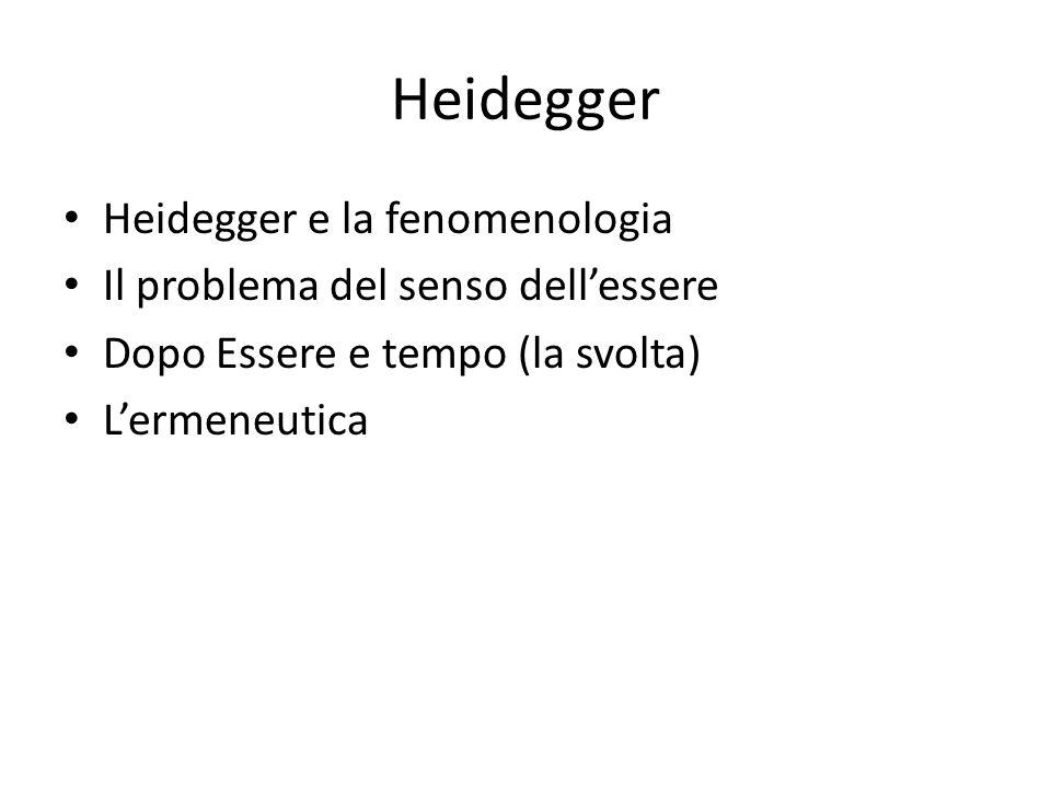 Heidegger Heidegger e la fenomenologia