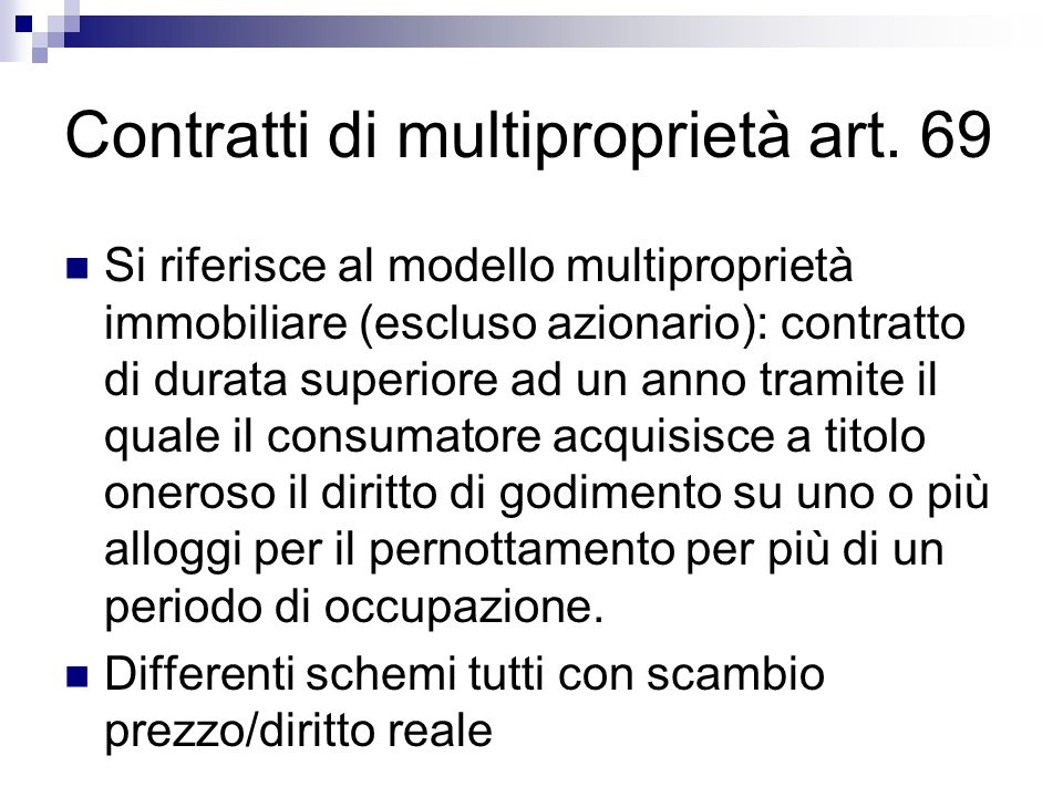 Contratti di multiproprietà art. 69