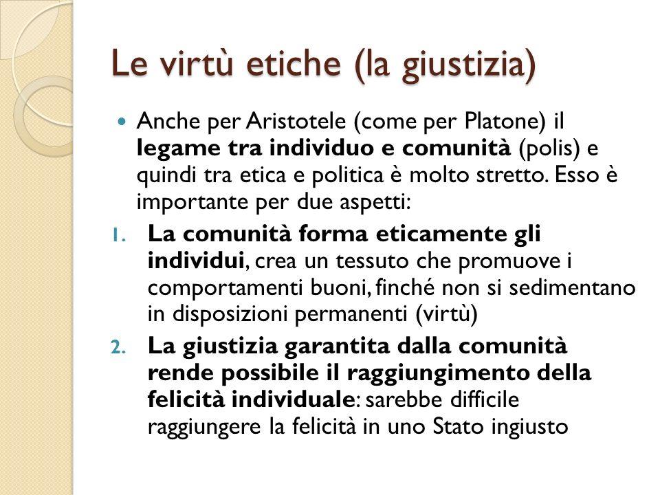Le virtù etiche (la giustizia)