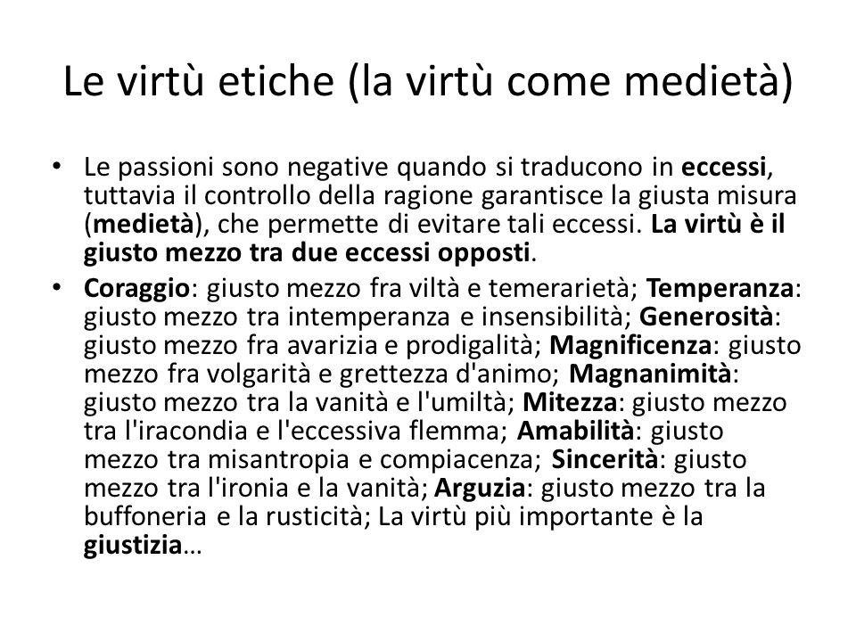 Le virtù etiche (la virtù come medietà)