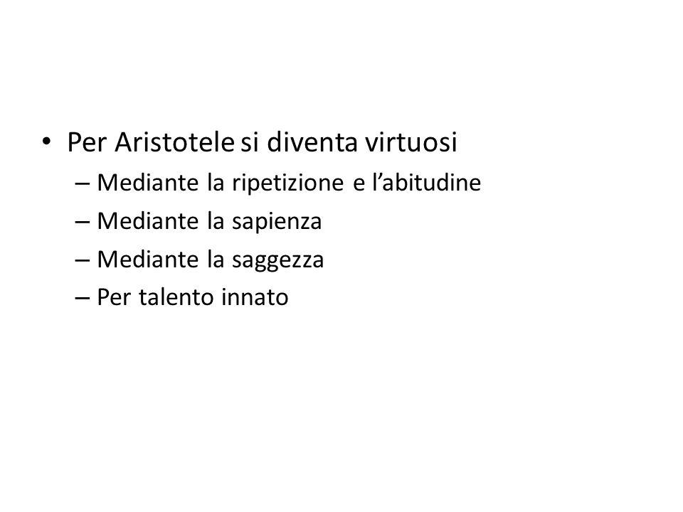 Per Aristotele si diventa virtuosi