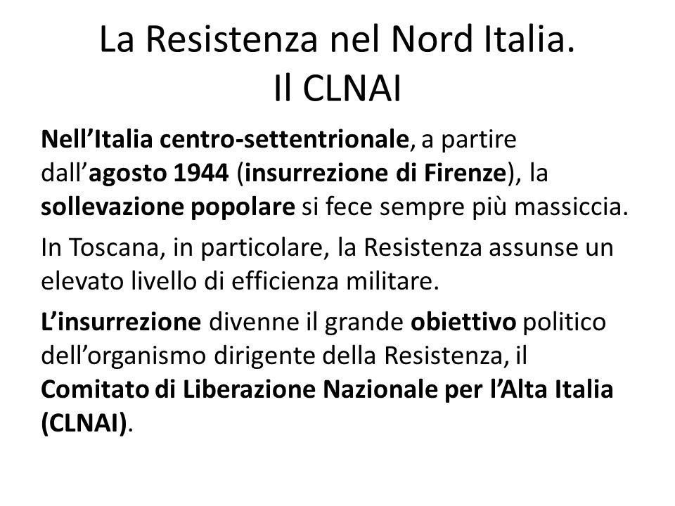 La Resistenza nel Nord Italia. Il CLNAI