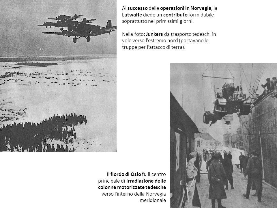 Al successo delle operazioni in Norvegia, la Lutwaffe diede un contributo formidabile soprattutto nei primissimi giorni.