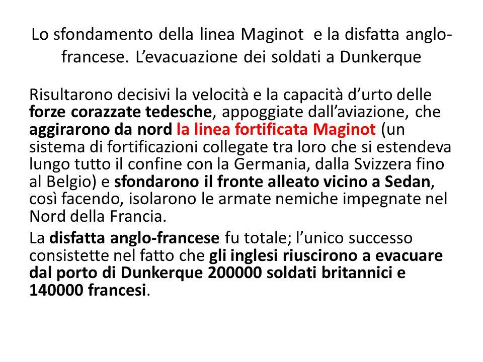 Lo sfondamento della linea Maginot e la disfatta anglo-francese