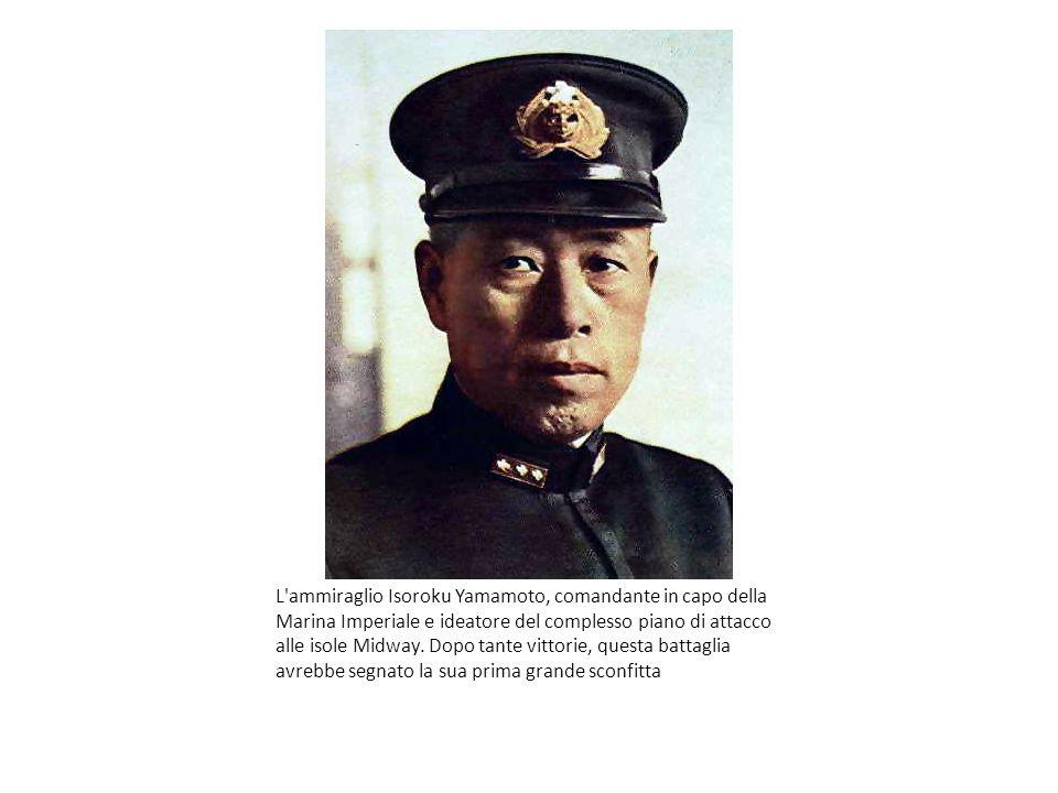 L ammiraglio Isoroku Yamamoto, comandante in capo della Marina Imperiale e ideatore del complesso piano di attacco alle isole Midway.
