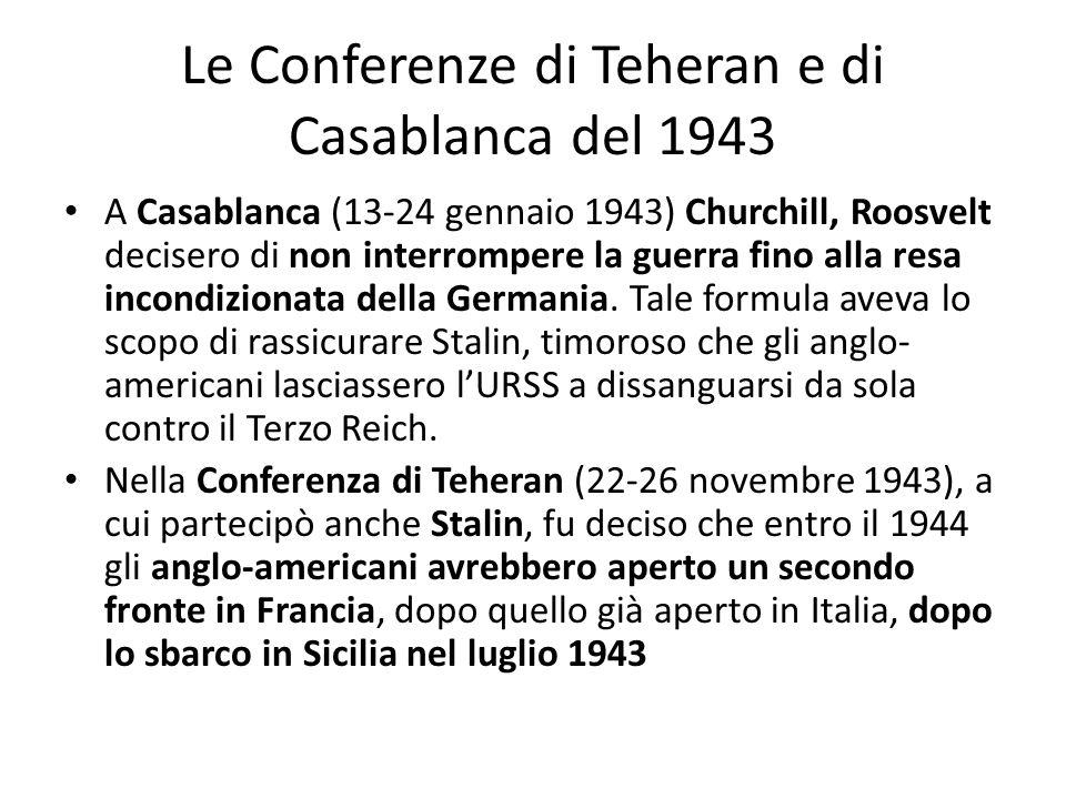 Le Conferenze di Teheran e di Casablanca del 1943
