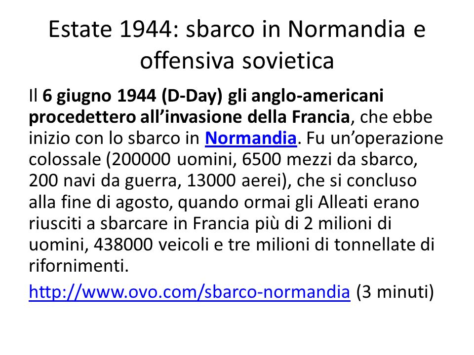 Estate 1944: sbarco in Normandia e offensiva sovietica