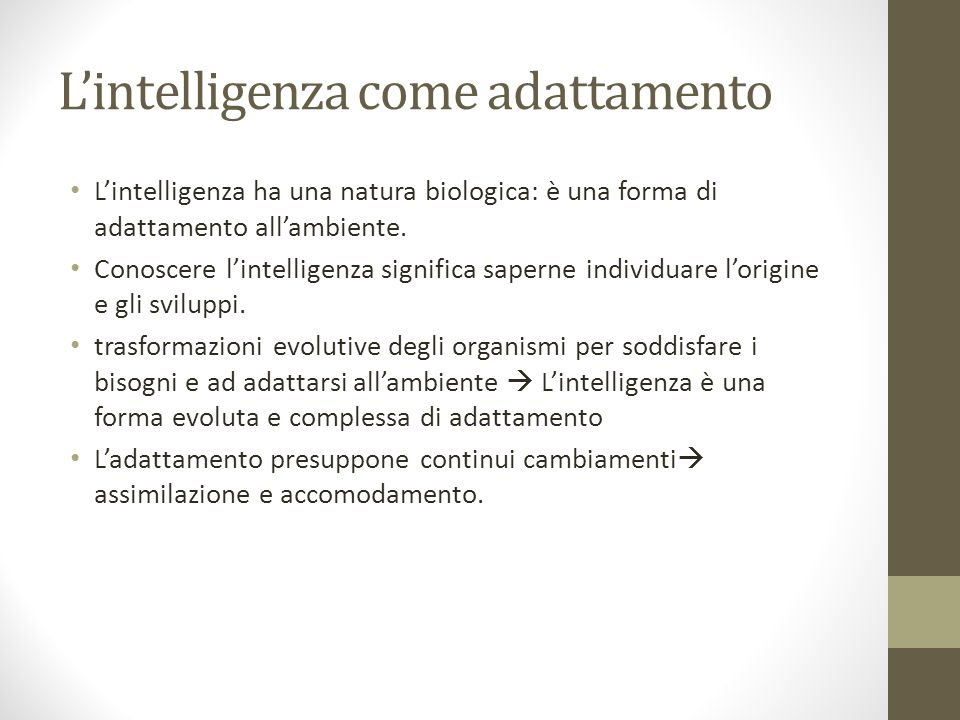 L'intelligenza come adattamento