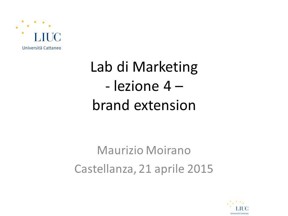 Lab di Marketing - lezione 4 – brand extension