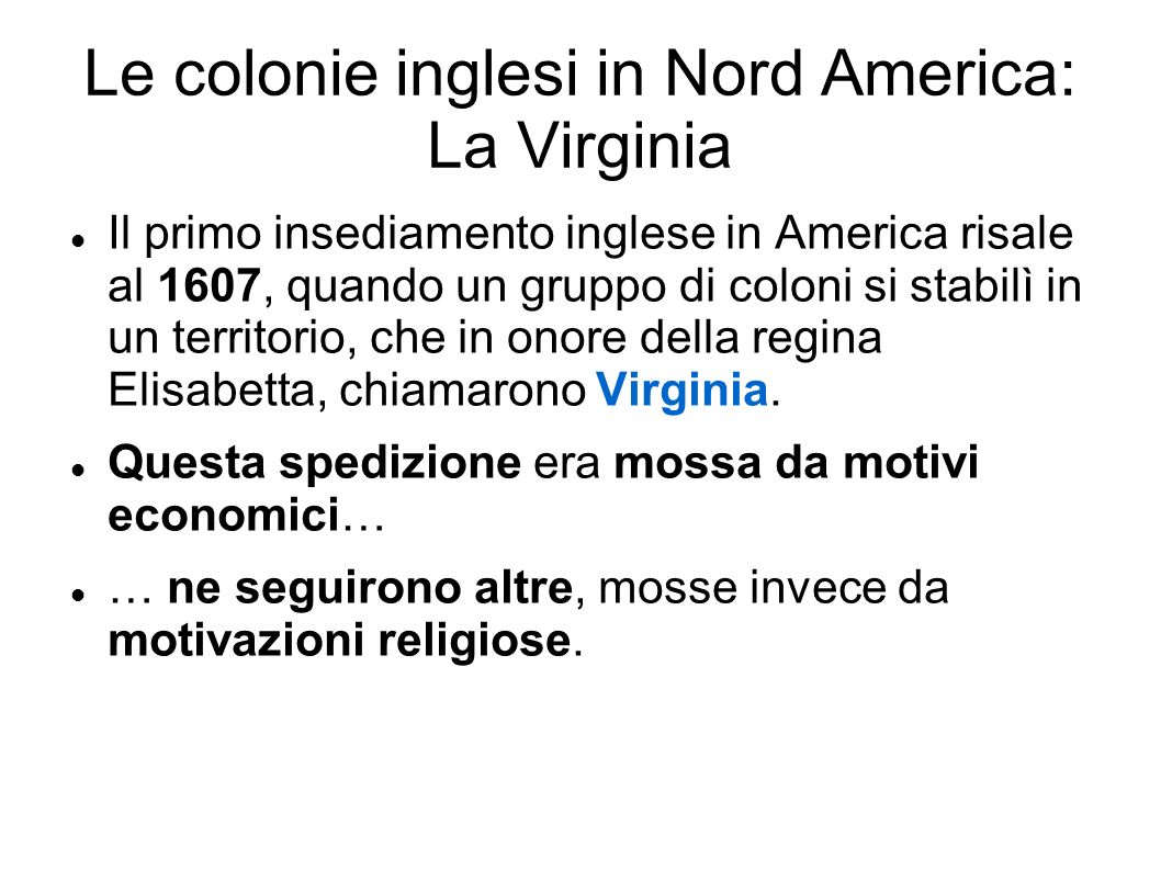 Le colonie inglesi in Nord America: La Virginia
