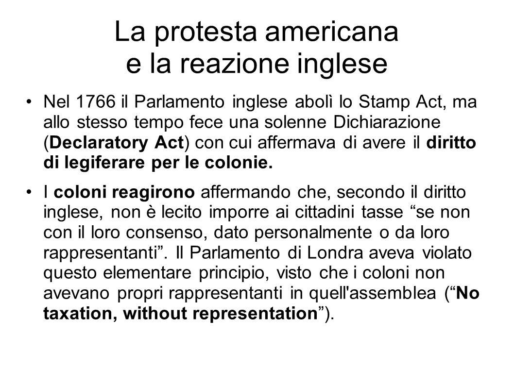La protesta americana e la reazione inglese