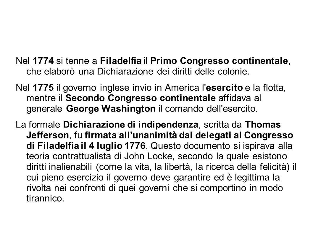 Nel 1774 si tenne a Filadelfia il Primo Congresso continentale, che elaborò una Dichiarazione dei diritti delle colonie.