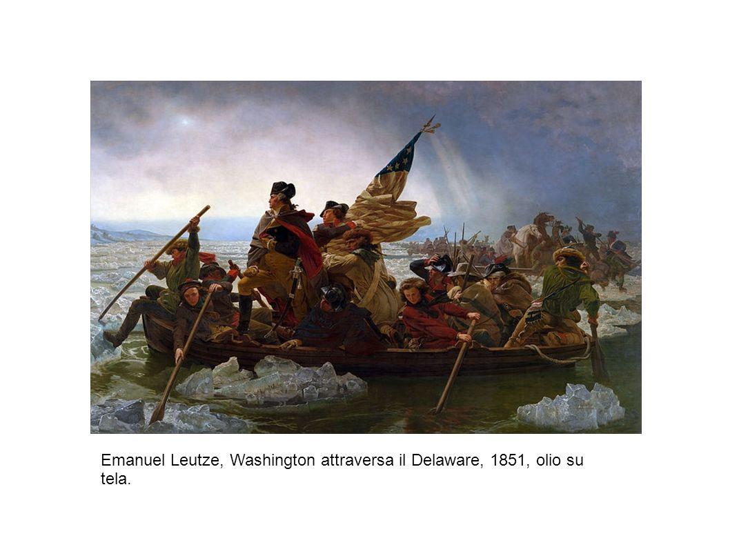 Emanuel Leutze, Washington attraversa il Delaware, 1851, olio su tela.