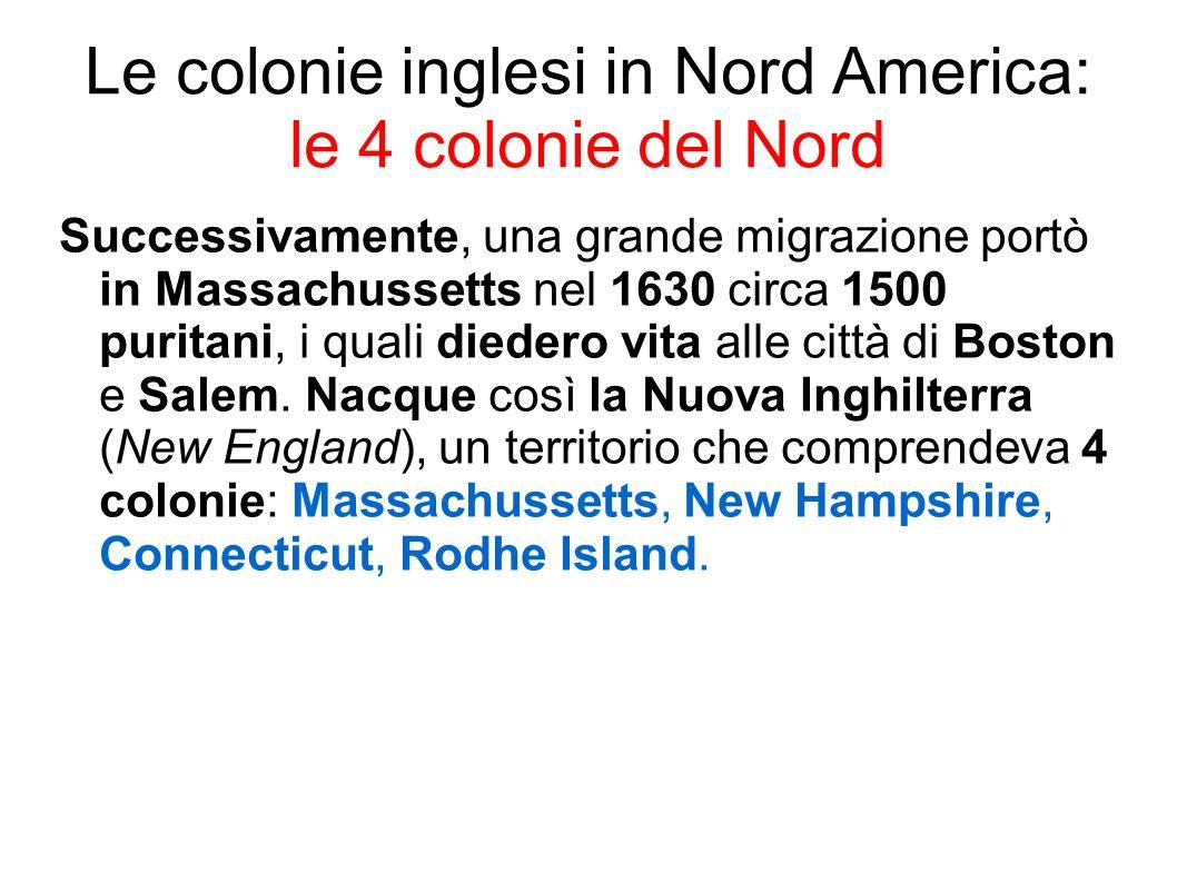 Le colonie inglesi in Nord America: le 4 colonie del Nord