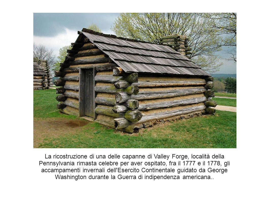 La ricostruzione di una delle capanne di Valley Forge, località della Pennsylvania rimasta celebre per aver ospitato, fra il 1777 e il 1778, gli accampamenti invernali dell Esercito Continentale guidato da George Washington durante la Guerra di indipendenza americana..