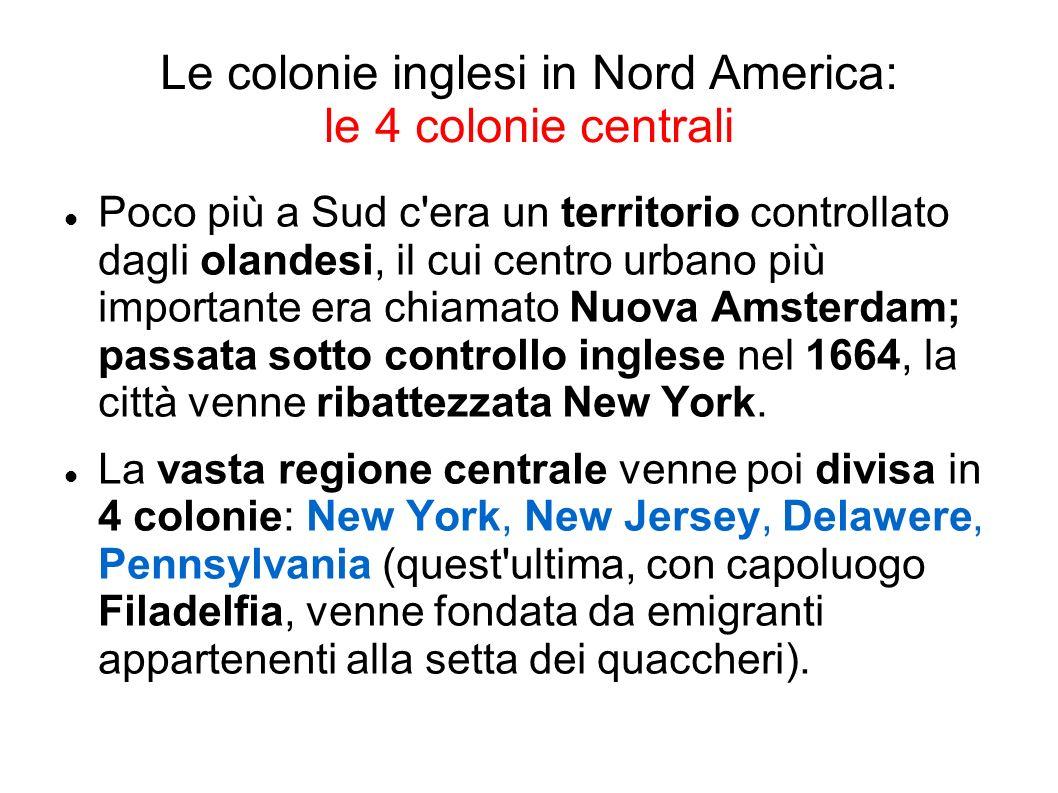 Le colonie inglesi in Nord America: le 4 colonie centrali
