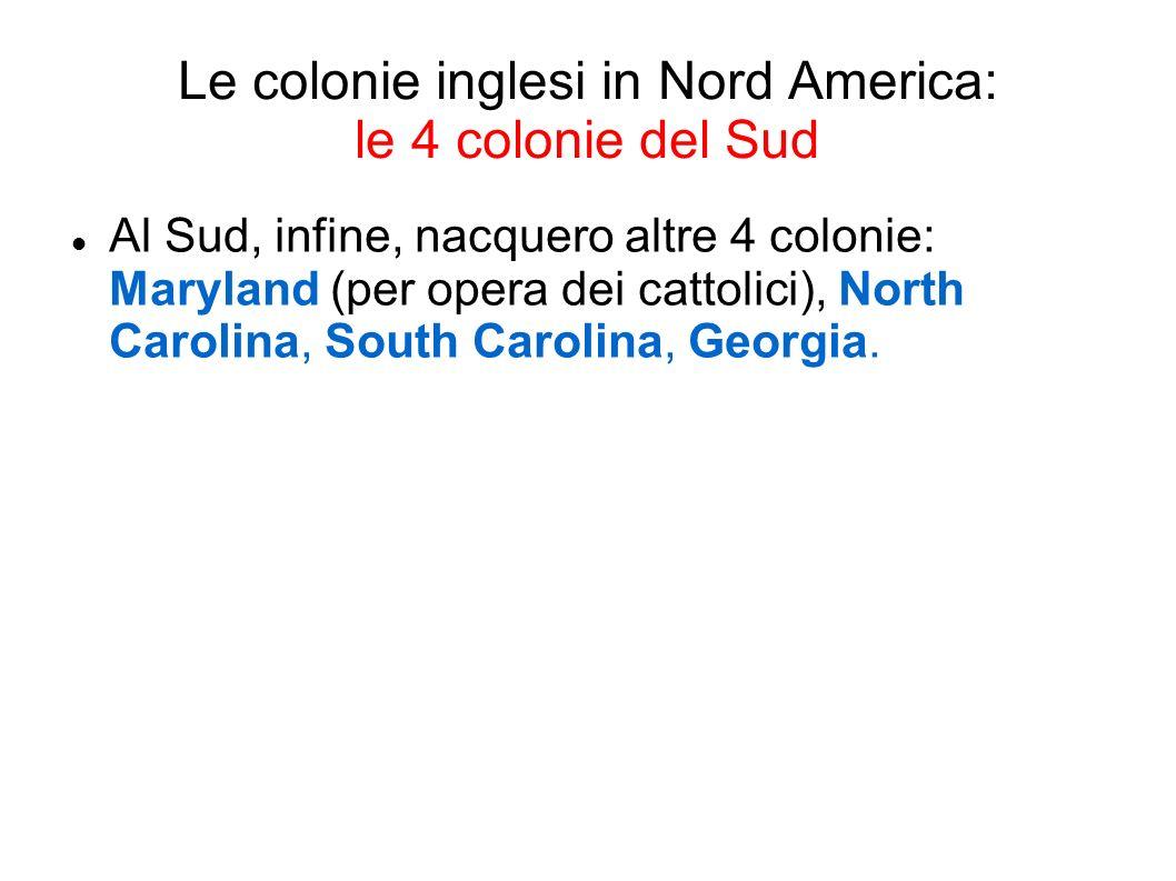 Le colonie inglesi in Nord America: le 4 colonie del Sud