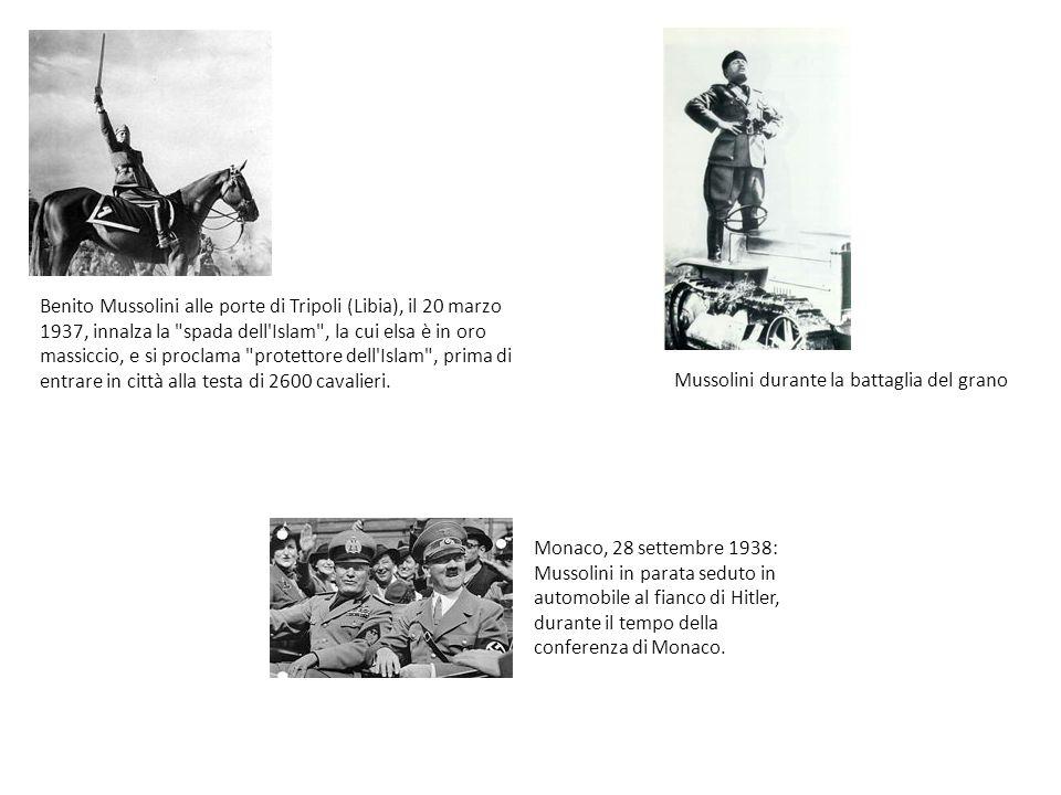 Benito Mussolini alle porte di Tripoli (Libia), il 20 marzo 1937, innalza la spada dell Islam , la cui elsa è in oro massiccio, e si proclama protettore dell Islam , prima di entrare in città alla testa di 2600 cavalieri.