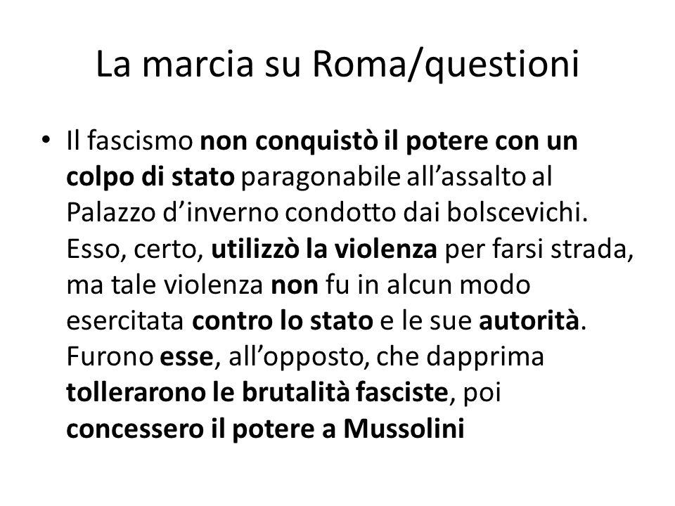 La marcia su Roma/questioni