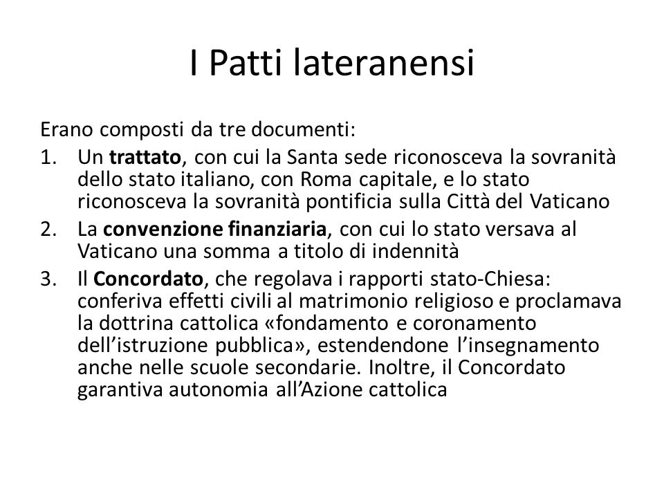 I Patti lateranensi Erano composti da tre documenti: