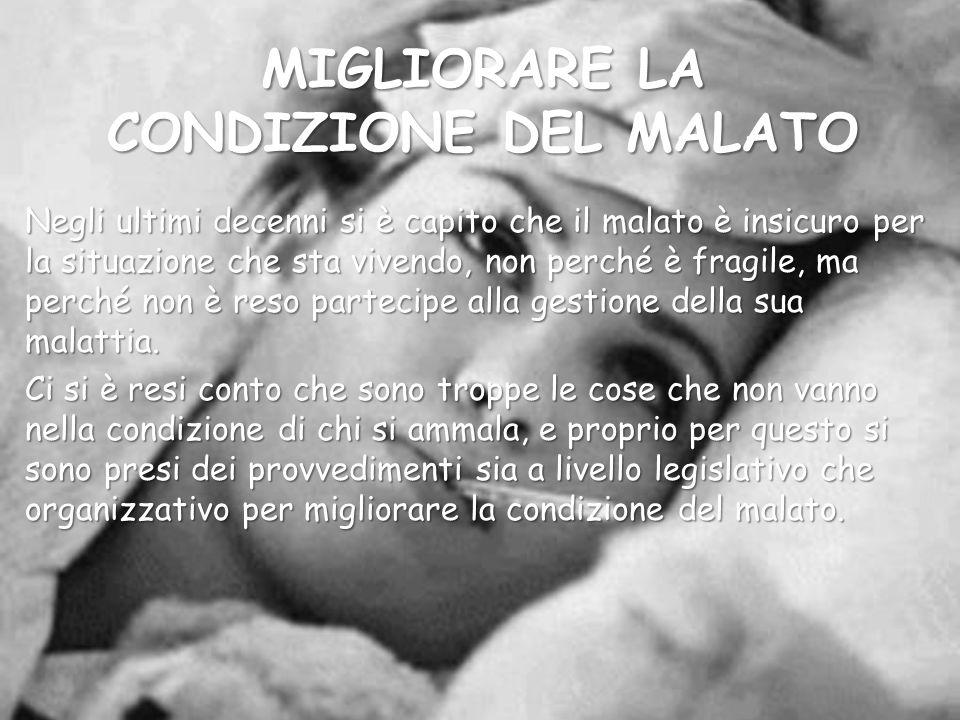 MIGLIORARE LA CONDIZIONE DEL MALATO