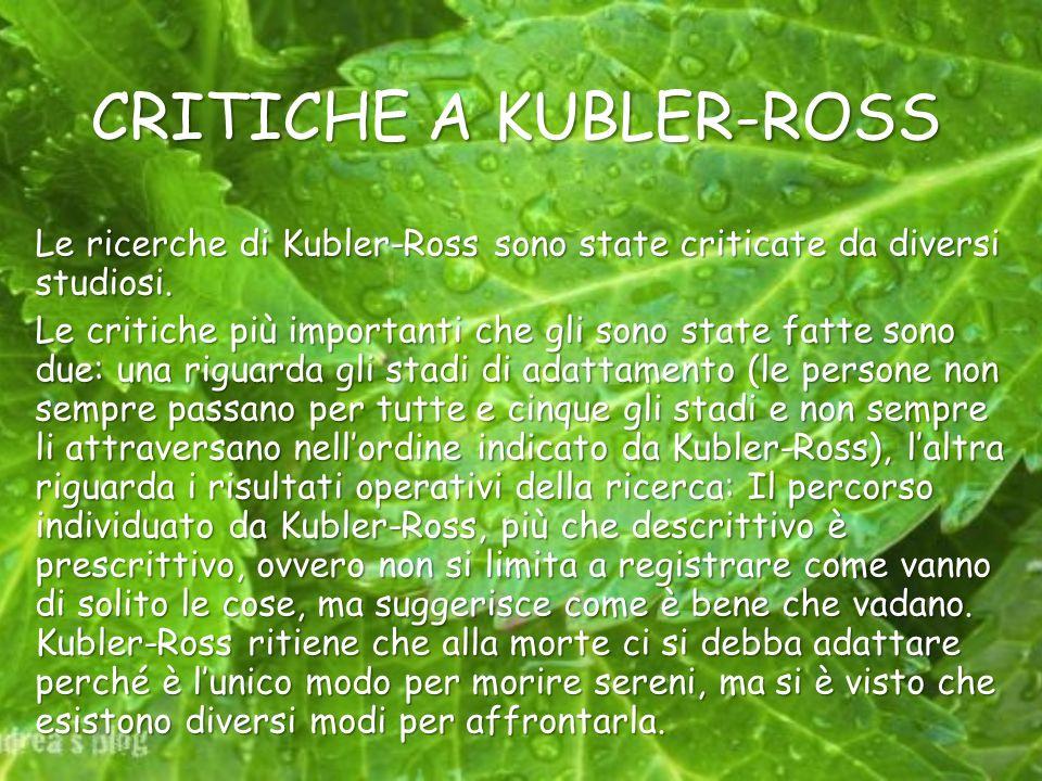 CRITICHE A KUBLER-ROSS