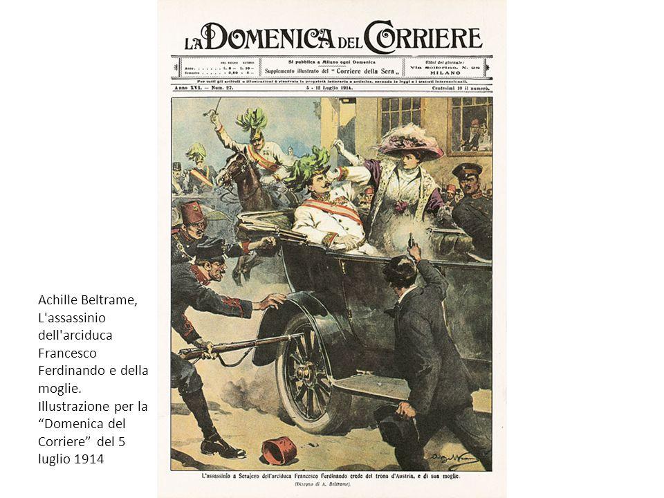 Achille Beltrame, L assassinio dell arciduca Francesco Ferdinando e della moglie.