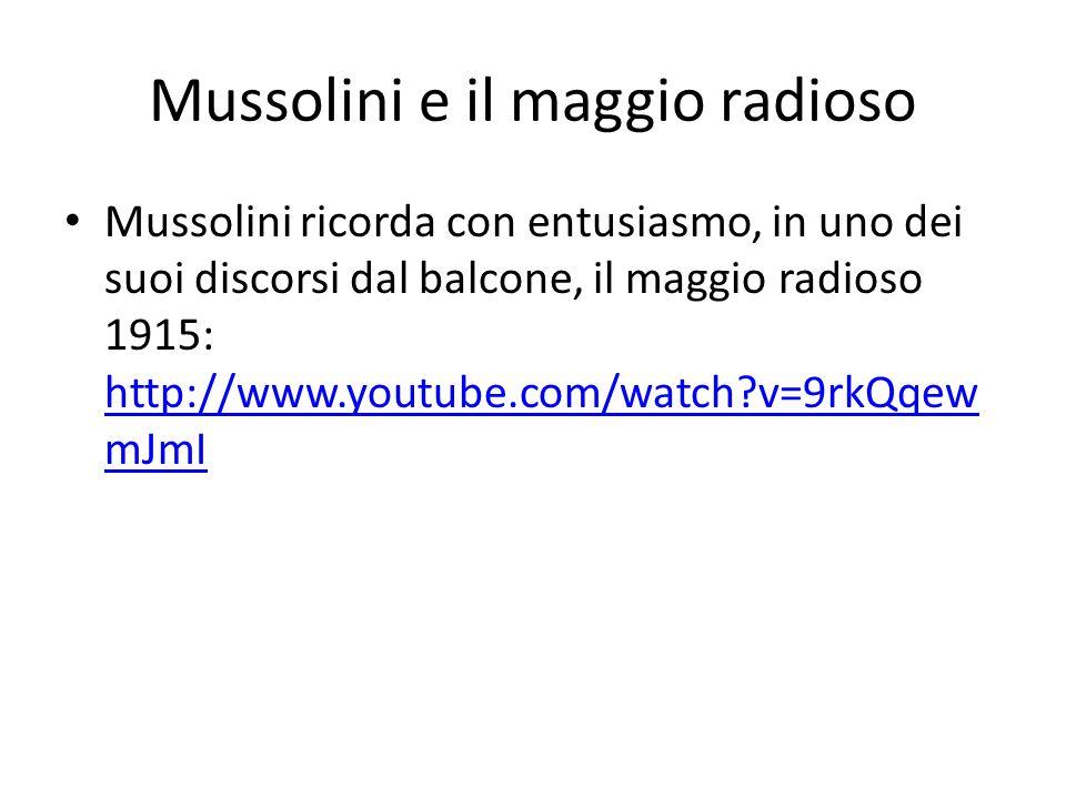 Mussolini e il maggio radioso