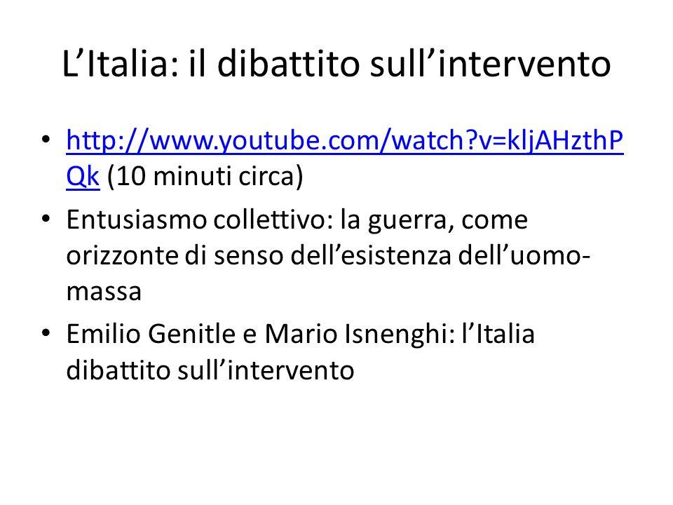 L'Italia: il dibattito sull'intervento