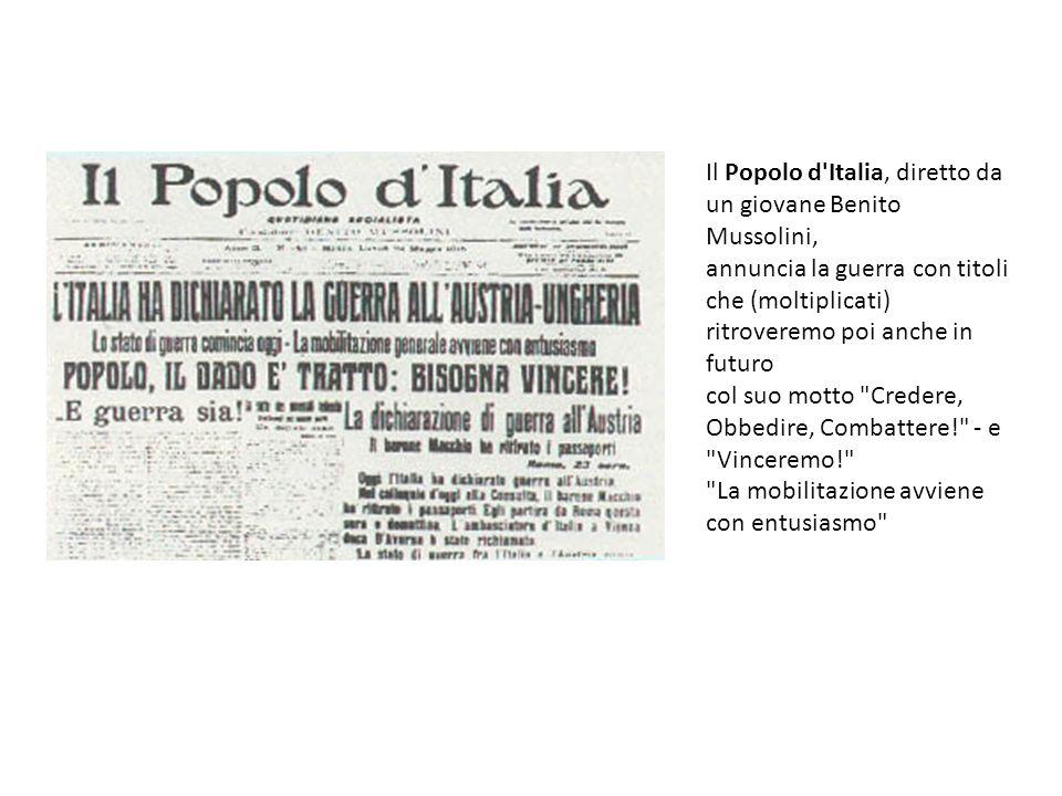 Il Popolo d Italia, diretto da un giovane Benito Mussolini,