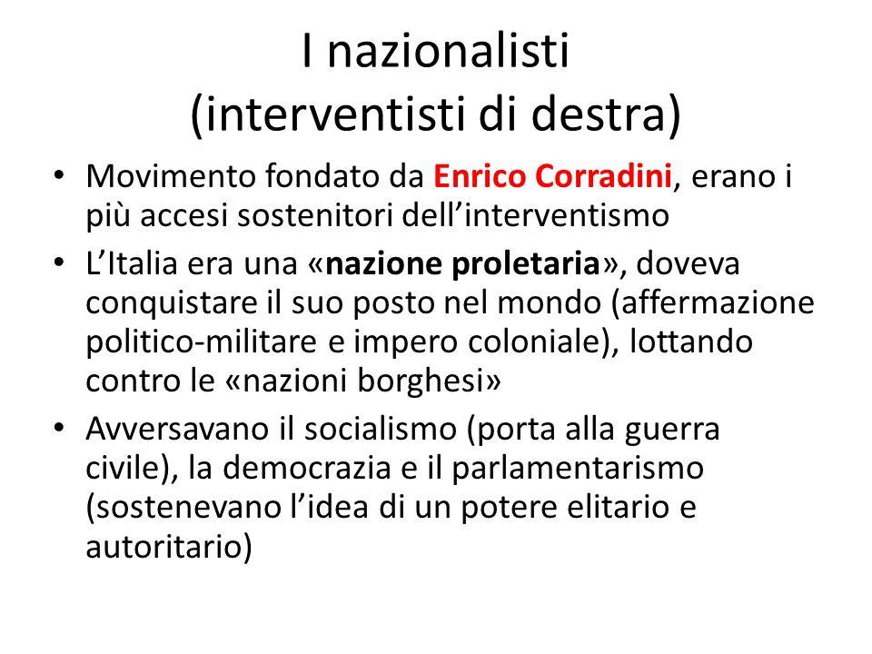 I nazionalisti (interventisti di destra)
