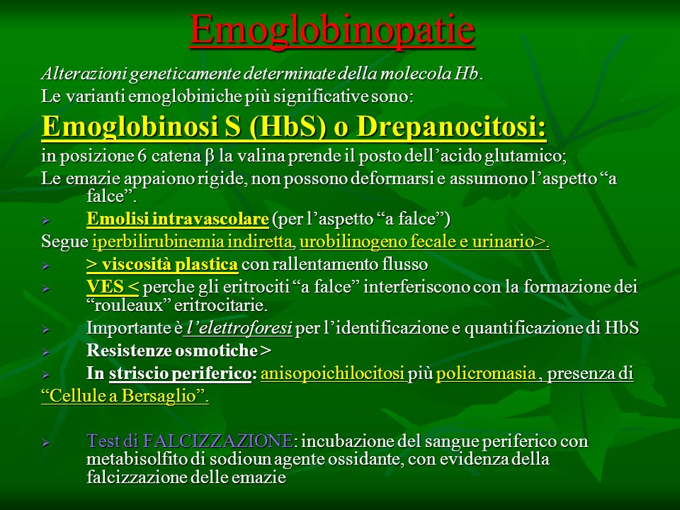 Emoglobinopatie Emoglobinosi S (HbS) o Drepanocitosi: