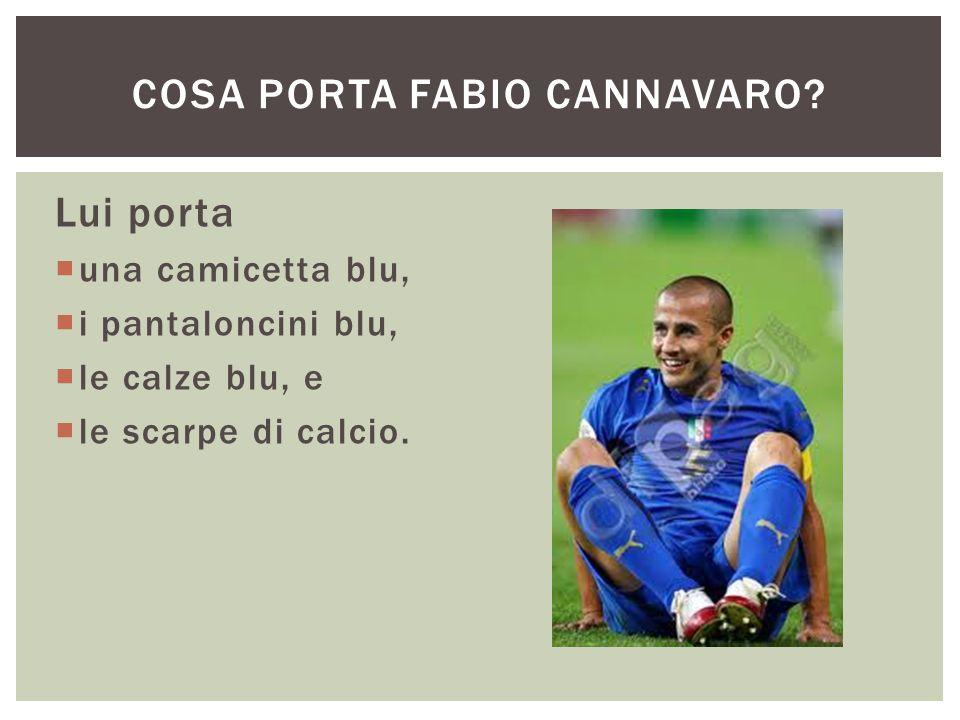 Cosa porta Fabio Cannavaro