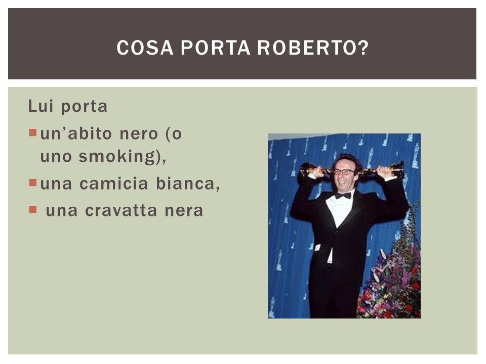 Cosa porta Roberto Lui porta un'abito nero (o uno smoking),