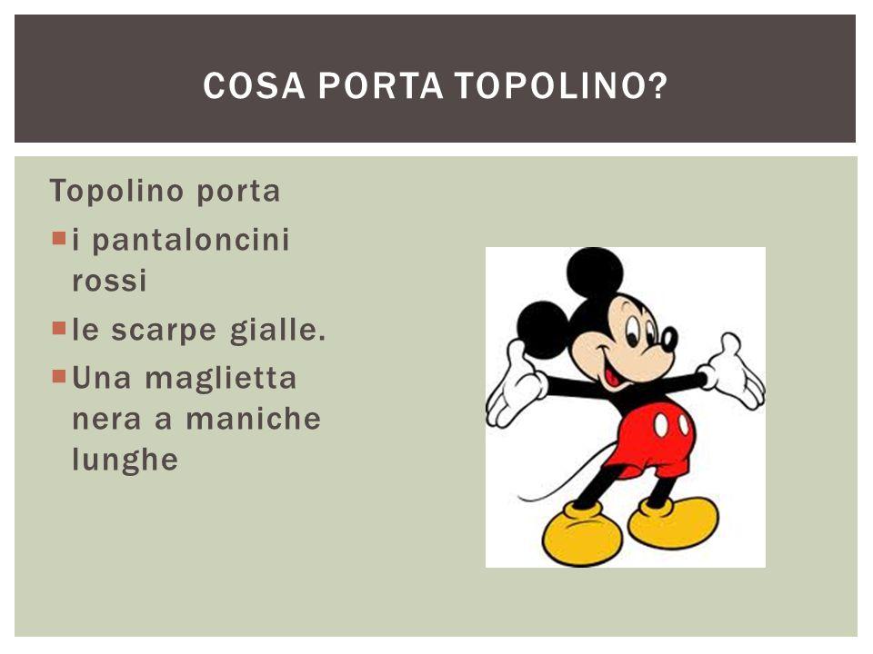 Cosa porta topolino Topolino porta i pantaloncini rossi