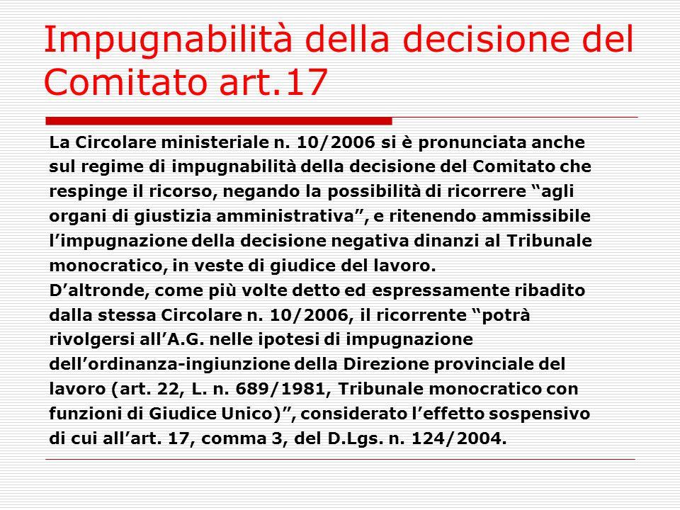 Impugnabilità della decisione del Comitato art.17